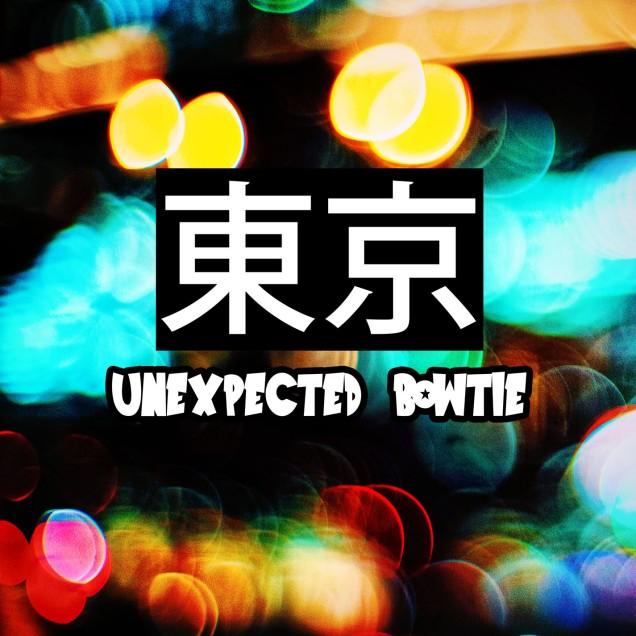 unexpected bowtie - TOKYO album art